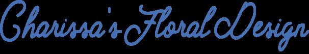 Charissa's Floral Design